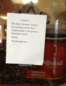 Watch the Door At Wendy's Restuarant…LOL!